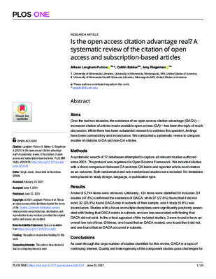"""Langham-Putrow, Allison, Caitlin Bakker, Amy Riegelman, and Sergi Lozano. """"Is the Open Access Citation Advantage Real? a Systematic Review of the Citation of Open Access and Subscription-Based Articles."""" Plos One. 16.6 (2021)"""