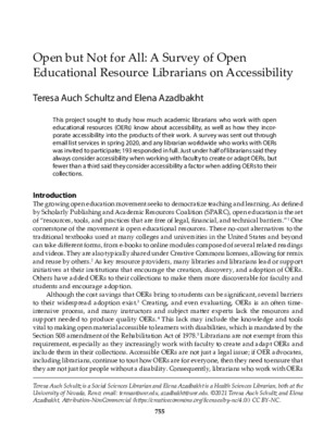 """Schultz, Teresa, & Elena Azadbakht. """"Open but Not for All: A Survey of Open Educational Resource Librarians on Accessibility."""" College & Research Libraries, 82.5 (2021):"""