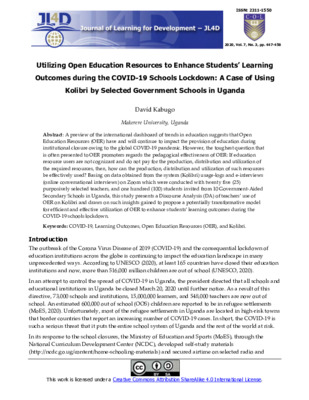"""Kabugo, David. """"Utilizing Open Education Resources to Enhance Students' Learning Outcomes during the COVID-19 Schools Lockdown: A Case of Using Kolibri by Selected Government Schools in Uganda."""" Journal of Learning for Development 7.3 (2020): 447-458."""