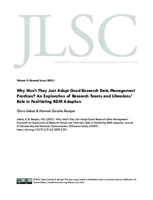 """Llebot, Clara, and Hannah Gascho Rempel. """"Why Won't They Just Adopt Good Research Data Management Practices? An Exploration of Research Teams and Librarians' Role in Facilitating RDM Adoption."""" Journal of Librarianship and Scholarly Communication (2021)."""