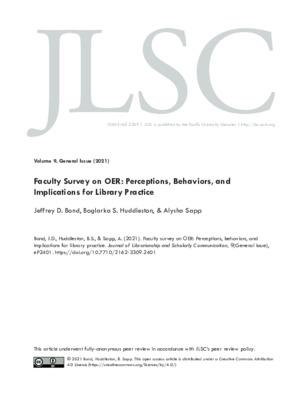 "Bond, Jeffrey D., Boglarka S. Huddleston, and Alysha Sapp. ""Faculty Survey on OER: Perceptions, Behaviors, and Implications for Library Practice."" Journal of Librarianship and Scholarly Communication 9.1 (2021)."
