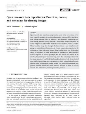 """Hansson, Karin, and Anna Dahlgren. """"Open research data repositories: Practices, norms, and metadata for sharing images."""" Journal of the Association for Information Science and Technology. (2021)."""