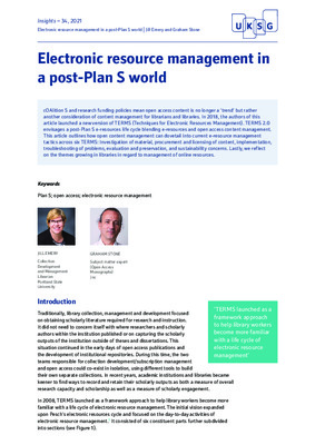 """Emery, Jill, & Stone, Graham. """"Electronic resource management in a post-Plan S world."""" Insights, 34(1), (2021).."""