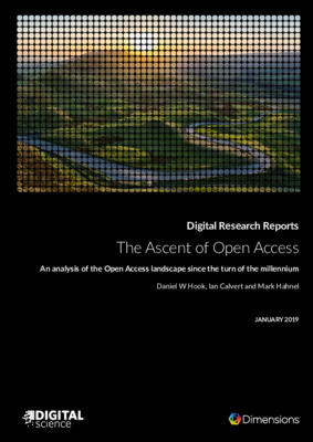The Ascent of Open Access: An analysis of the Open Access landscape since the turn of the millennium | Daniel W Hook, Ian Calvert and Mark Hahnel | January 2019