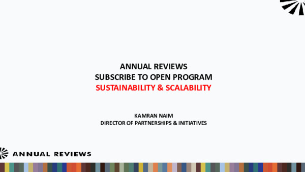 Annual Reviews, Subscribe to Open Program: Sustainability & Scalability, OpenAIRE | Kamran Naim | March 2019