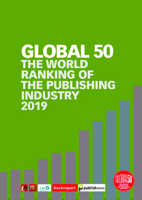 Global 50 The World Ranking of the Publishing Industry 2019 | Rüdiger Wischenbart et al. | Livres Hebdo, Paris, September 2019