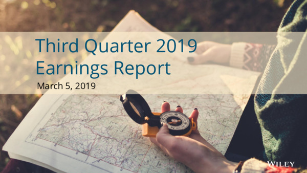 Third Quarter 2019 Earnings Report |  Wiley | May, 2019