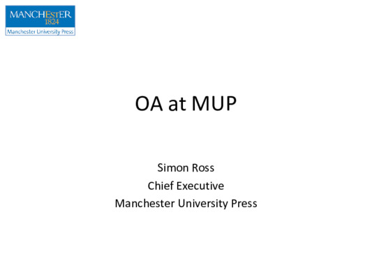 OA (Open Access) at MUP (Manchester University Press) | Simon Ross | November, 2019