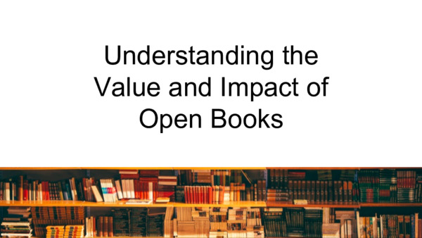 Understanding the Value and Impact of  Open Books | Mike Taylor | February, 2019