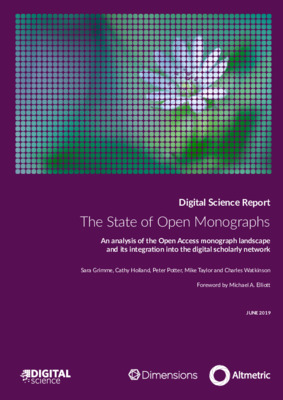 The State of Open Monographs: An analysis of the Open Access monograph landscape and its integration into the digital scholarly network | Sara Grimme et al. | June, 2019