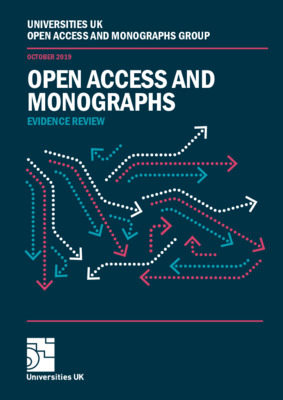 Open Access and Monographs: Evidence Review | Universities UK Open Access Monographs Group | October, 2019