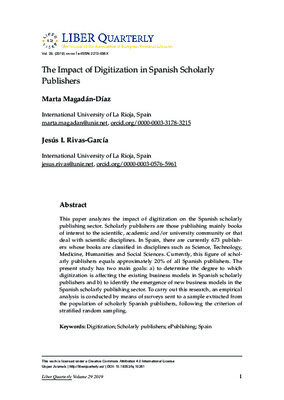 The impact of digitization in Spanish scholarly publishers |  Marta Magadán-Díaz & Jesús I. Rivas-García | Liber Quarterly, Volume 29, 2019