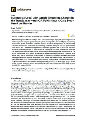 Business as Usual with Article Processing Charges in the Transition towards OA Publishing: A Case Study Based on Elsevier | Sergio Copiello | Publications 2020, 8, 3, 1-14