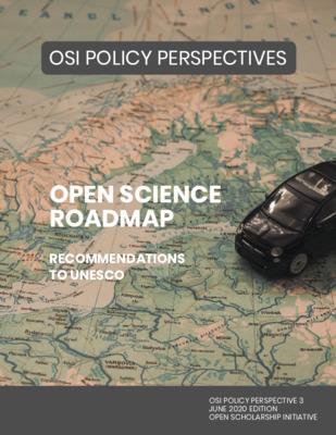 OSI Policy Perspective 3: Open Science Roadmap Recommendations to UNESCO. | Hampson, G. et al. |  Open Scholarship Initiative, 2020, June
