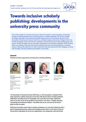 Towards Inclusive Scholarly Publishing: Developments in the University Press Community |  Niccole Leilanionapae'aina Coggins, Gisela Concepción Fosado, Christie Henry and Gita Manaktala | Insights – 33, 2020