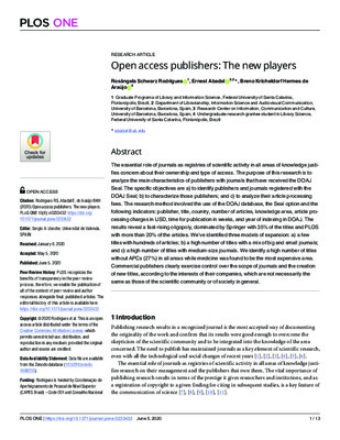 Open Access Publishers: The New Players | Rosângela Schwarz Rodrigues, Ernest Abadal and Breno Kricheldorf Hermes de Araújo | 2020, PLoS ONE 15(6): e0233432.