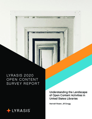 LYRASIS 2020 Open Content Survey Report | Rosen, Hannah, and Jill Grogg | June 2020, 1-53
