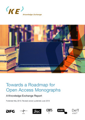 Towards a Roadmap for Open Access Monographs: A Knowledge Exchange Report | Janneke Adema |  Knowledge Exchange Office, June 2019