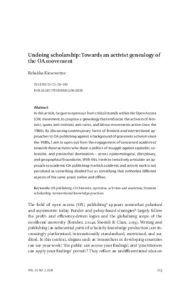Undoing Scholarship: Towards an Activist Genealogy of the OA Movement | Rebekka Kiesewetter | Tijdschrift voor Genderstudies, Volume 23, Number 2, June 2020, pp. 113-130.