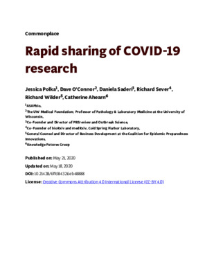 Rapid Sharing of COVID-19 Research | Jessica Polka, Dave O'Connor, Daniela Saderi, Richard Sever, Richard Wilder and Catherine Ahearn | Commonplace, May 21, 2020.