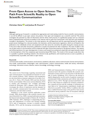 From Open Access to Open Science: The Path From Scientific Reality to Open Scientific Communication   Christian Heise and Joshua M. Pearce   SAGE Open, 10(2), May 10, 2020