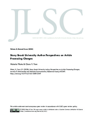 Stony Brook University Author Perspectives on Article Processing Charges | Victoria Pilato and Clara Y. Tran | Journal of Librarianship and Scholarly Communication, 8, 2020