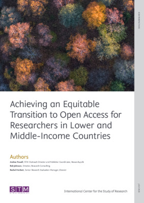 Achieving an Equitable Transition to Open Access for Researchers in Lower and Middle-Income Countries | Andrea Powell et al. | ICSR Perspectives, July, 2020