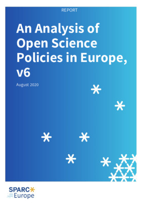 An Analysis of Open Science Policies in Europe, Version 6 | Anthony Ross-Hellauer et al. |  SPARC Europe, August, 2020