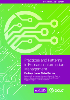 Practices and Patterns in Research Information Management: Findings from a Global Survey   Rebecca Bryant et al.   Dublin, OH: OCLC Research