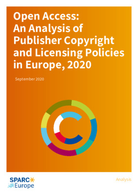 Open Access: An Analysis of Publisher Copyright and Licensing Policies in Europe, 2020 | Chris Morrison et al. | SPARC Europe, September 2020