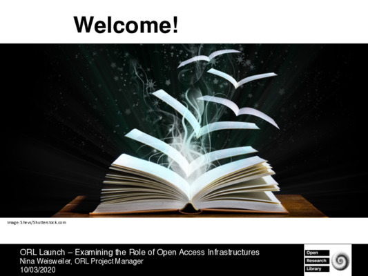 ORL Launch – Examining the Role of Open Access Infrastructures   Nina Weisweiler   10/03/2020
