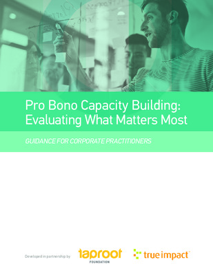 Taproot Foundation: Pro Bono Capacity Building, Evaluating What Matters
