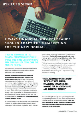 7 ways Financial Service brands should be adapting their marketing for the new normal.