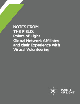 Notes from the Field - Points of Light Global Network Affiliates and their Experience with Virtual Volunteering