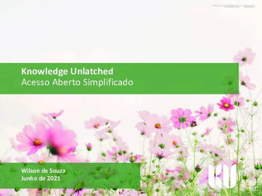 Knowledge Unlatched: Ofertas Especiais em 2021 para as Bibliotecas do Brasil Apresentação