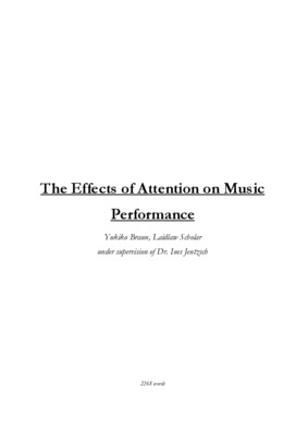 The Effects of Attention on Music Performance