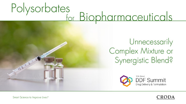Polysorbates for Biopharmaceuticals - Unnecessarily Complex Mixture or Synergistic Blend?