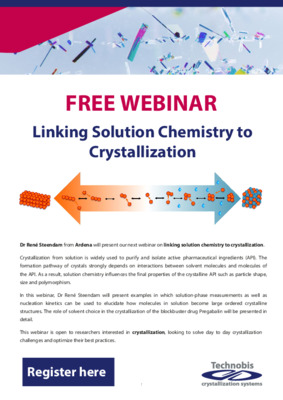 Webinar Technobis - Linking Solution Chemistry to Crystallization - Rene Steendam