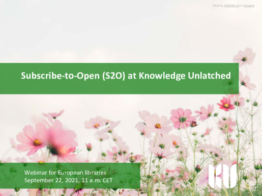 Subscribe-to-Open (S2O) at Knowledge Unlatched (Europe)