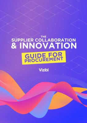 Vizibl-Supplier Collaboration & Innovation Guide For Procurement