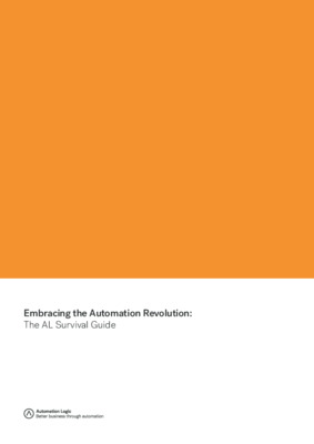 Embracing the Automation Revolution - The AL Survival Guide