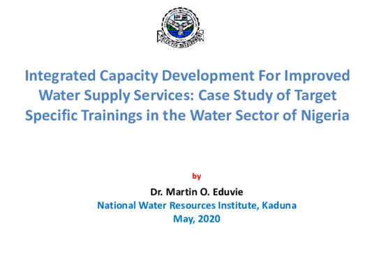 Integrated Capacity Development For Improved Water Supply Services Case Study of Target Specific Trainings in the Water Sector of Nigeria Martin EDUVIE 211-converted (1)