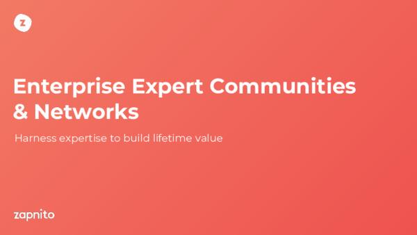 Enterprise Expert Communities & Networks