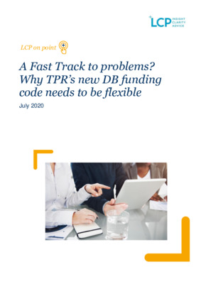 A Fast Track to problems? Why TPR's new DB funding code needs to be flexible