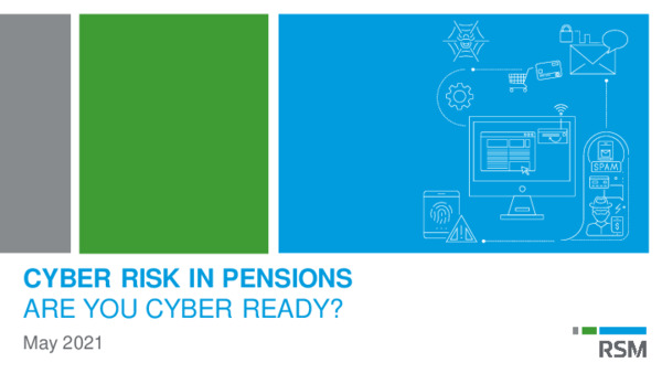 The Impact of Cyber Threats and Evolving Data Privacy Regulation on Pension Schemes RSM Meeting Slides