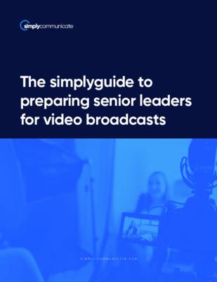 simplyguide to preparing senior leaders for video broadcast