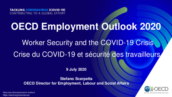 OECD Employment Outlook 2020 Presentation – Worker Security and the COVID-19 Crisis
