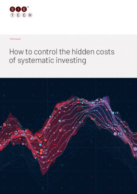 SIGTech Whitepaper - How to control the hidden costs of systematic investing