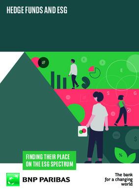 BNP Paribas whitepaper- Hedge Funds and ESG