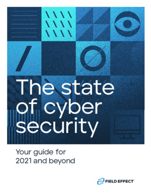 Field Effect eBook - The State Of Cyber Security